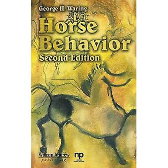 Horse Behavior by Waring & George