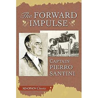 The Forward Impulse by Santini & Piero
