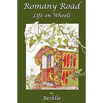 Romany Road  Life on Wheels by Beshlie