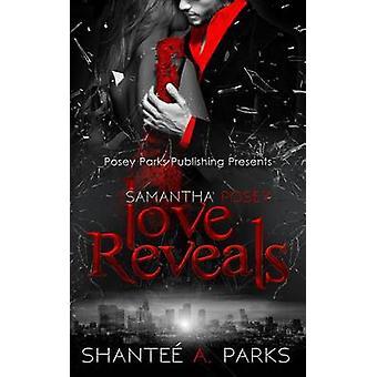 سامانثا بوسي الحب يكشف عن طريق PARKS & SHANTEE A