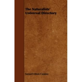 The Naturalists Universal Directory by Cassino & Samuel Edson