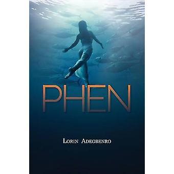 Phen by Adegbenro & Lorin