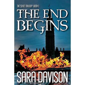 The End Begins by Davison & Sara