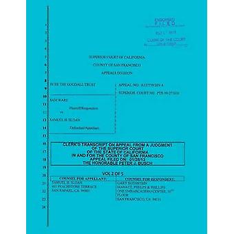 Sloan vs. Ware and Bank of America Clerks Transcript on Appeal Vol. 2 by Sloan & Samuel H