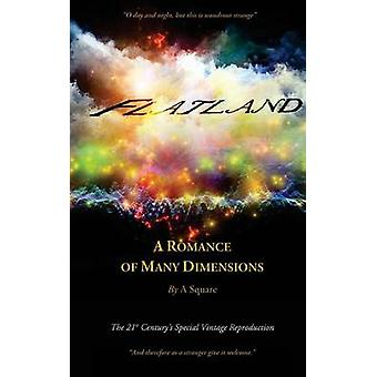 FLATLAND  A Romance of Many Dimensions The Distinguished Chiron Edition by Abbott & Edwin
