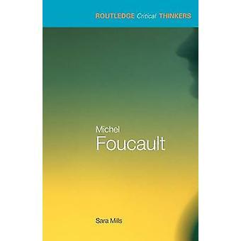 Michel Foucault Sara Mills - 9780415245692 kirja