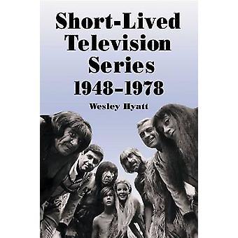 Série télévisée de courte durée - 1948-1978 - Trente ans de plus que