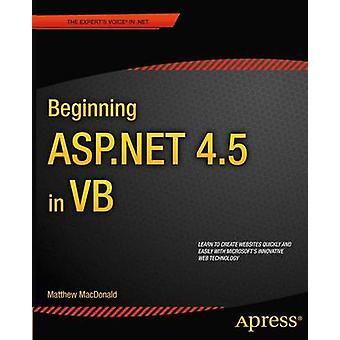 Beginning ASP.NET 4.5 in VB by Matthew MacDonald - 9781430243298 Book