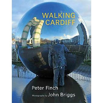 Walking Cardiff by Peter Finch - 9781781725580 Book