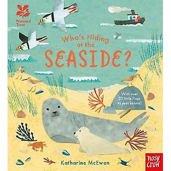 National Trust - Who's Hiding at the Seaside? by Katharine McEwen - 97