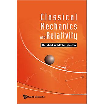 Classical Mechanics and Relativity by Harald J. W. Muller-Kirsten - 9