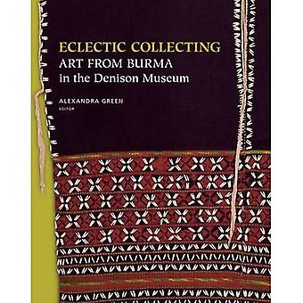 Eclectic Collecting - Art from Burma in the Denison Museum by Alexandr