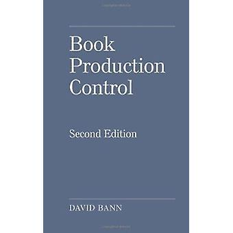 Book Production Control (2nd) by David Bann - 9781859593530 Book