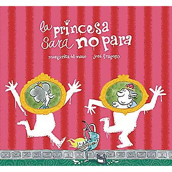 La princesa Sara no para by Margarita del Mazo - 9788417123826 Book