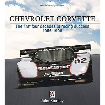 Chevrolet Corvette - de eerste vier decennia van succes 1956-199 racing