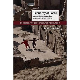 Economy of Force by Patricia Owens