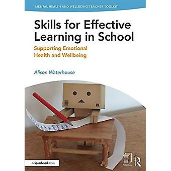 Skills for Effective Learning in School - Supporting Emotional Health