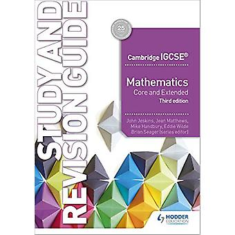 Cambridge IGCSE Mathematics Core and Extended Study and Revision Guid