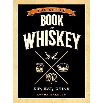 Little Book of Whiskey by Lynda Balslev - 9781524850999 Book