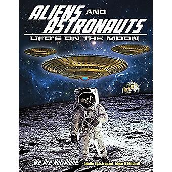 Aliens & Astronauts: Ufos on the Moon [DVD] USA import