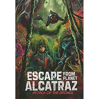 Attack of the Drones (Escape from Planet Alcatraz)