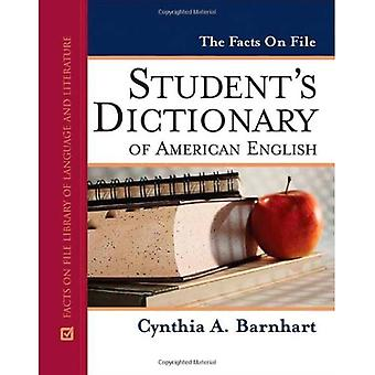 The Facts on File Student's Dictionary of American English (Writers Reference) (Facts on File Library of Language and Literature)