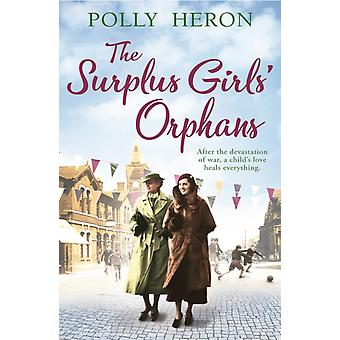 The Surplus Girls Orphans by Heron & Polly