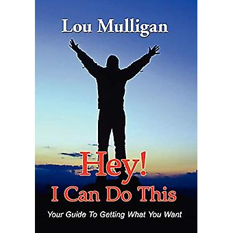 Hey! I Can Do This by Lou Mulligan - 9781421891132 Book