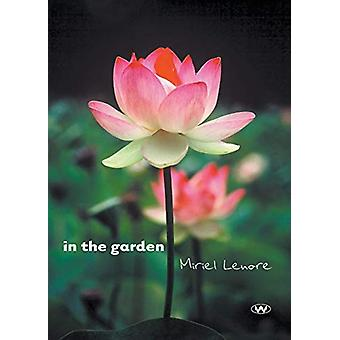 In the Garden by Miriel Lenore - 9781743056547 Book