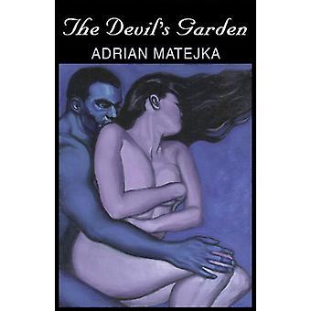 The Devil's Garden by Adrian Matejka - 9781882295418 Book