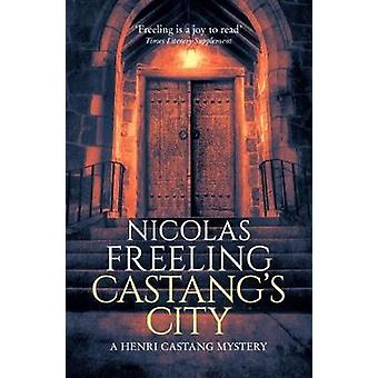 Castang's City by Nicolas  Freeling - 9781912194049 Book