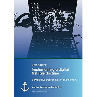 Implementing a Digital First Sale Doctrine - Comparative Study of the
