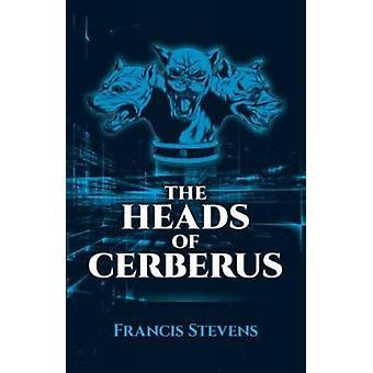 De hoofden van Cerberus