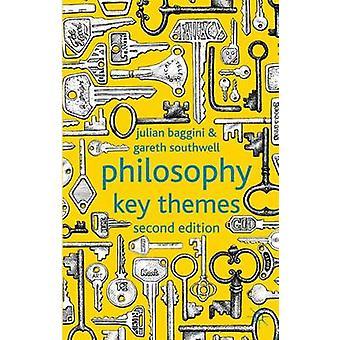 Philosophie Schlüsselthemen von Baggini & J.Southwell & G.