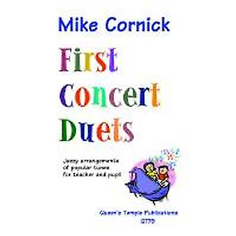 First Concert Duets (Arr: Mike Cornick) PIANO DUET