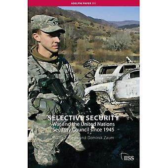 Selective Security (Adelphi Papers)