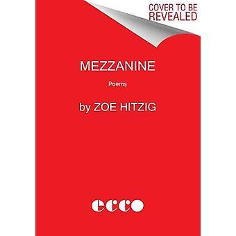 Mezzanine Poems