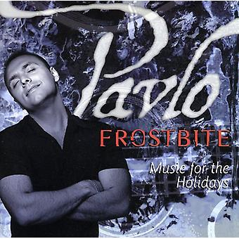 Pavlo - Frostbite Music for the Ho [CD] USA import