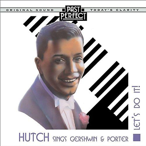 Hutch Sings Gershwin & Porter: Let's Do It - 20s, 30s & 40s Audio CD