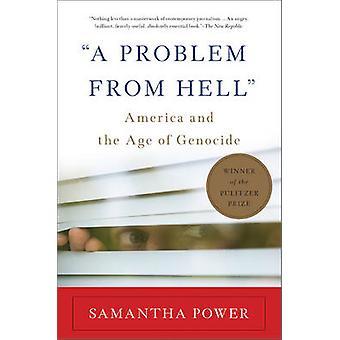 Ett Problem från helvetet - Amerika och ålder av folkmordet (2: a reviderade edi