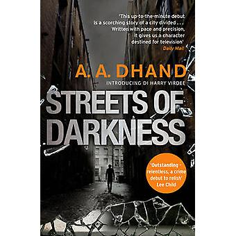 Streets of Darkness by A. A. Dhand - 9780552172783 Book