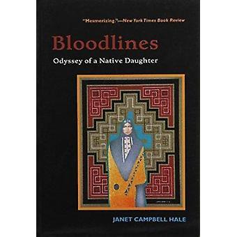 Blodslinjer - odyssé av en infödd dotter (stora typ edition) av Jane