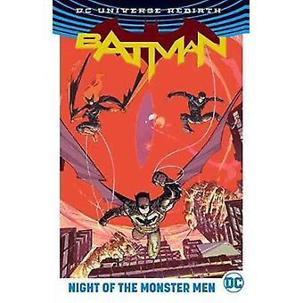 Batman - Night of the Monster Men by Tom King - 9781401274313 Book