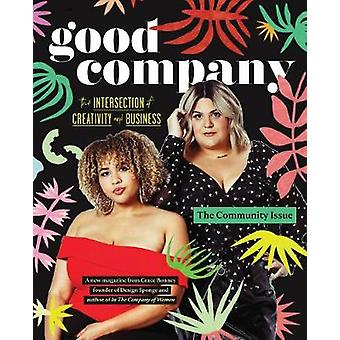 The Good Company (Issue 1) - The Community Issue by Grace Bonney - 978