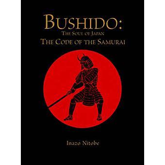 Bushido - själen i Japan - koden av Samurai av Inazo Nitobe-