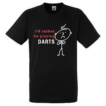 Mens jag skulle hellre spela dart svart Tshirt