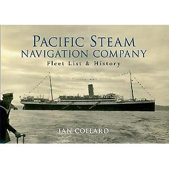 The Pacific Steam Navigation Company - Fleet List & History by Ian Col
