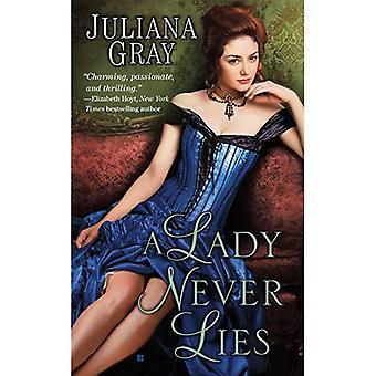 Eine Dame lügt nie