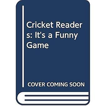Cricket lesere: Det er et morsomt spill