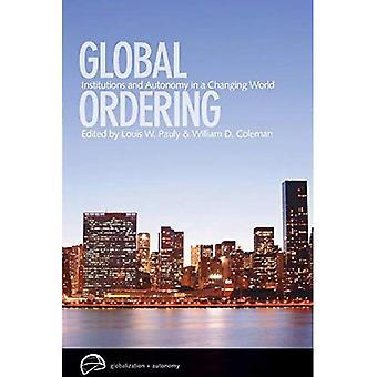 Classement mondial: Institutions et autonomie dans un monde en mutation (mondialisation et autonomie série)